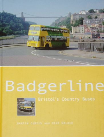 Badgerline - Bristol's Country Buses, by Martin Curtis and Mike Walker
